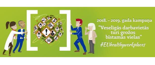 """Lai samazinātu ķīmisko vielu iedarbību uz darbinieku veselību, visā Eiropas Savienībā atklāj kampaņu """"Turi grožos bīstamās vielas"""""""